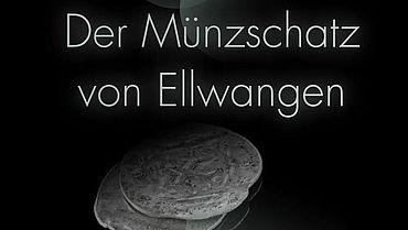 Plakat Der Münzschatz von Ellwangen