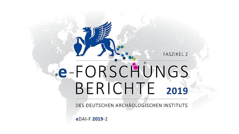 DAI e-Forschungsberichte 2019-2