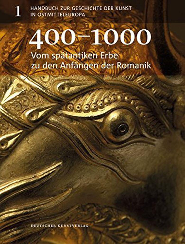 Handuch zur Geschichte der Kunst in Ostmitteleuropa, Bd. 1