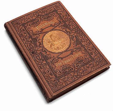 Die Erstausgabe des »Rulaman« von 1878. Otto Spamer Verlag. Leipzig.