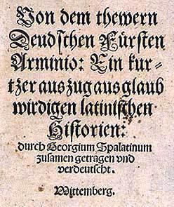 Titelblatt von: Georg Spalatin, Von dem thewern Deudschen Fürsten Arminio. Wittenberg 1535 (Staatsbibliothek Berlin)