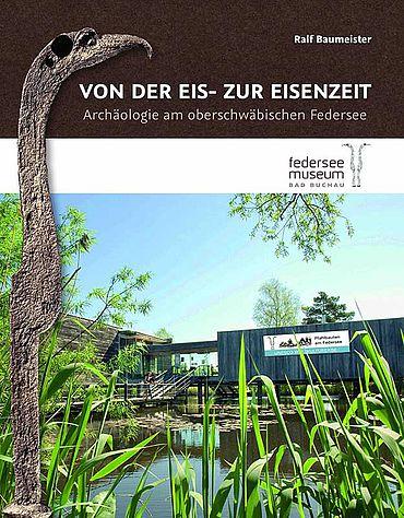 Buchcover Ausstellungskatalog Federseemuseum