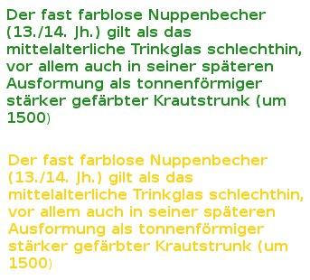 Tab. 1| Der grüne Text ist besser zu lesen als der gelbe. Auf das Glas bezogen bedeutet dies, dass ein Gelbstich schwerer zu erkennen ist als ein Grünstich.