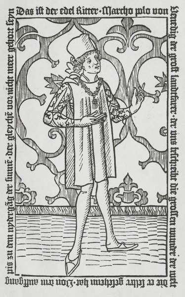 Marco Polo in der ersten deutschen und der überhaupt ersten gedruckten Ausgabe